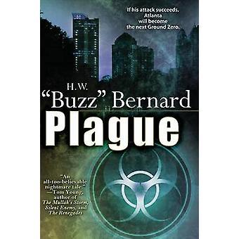 Plague by Bernard & H. W. Buzz