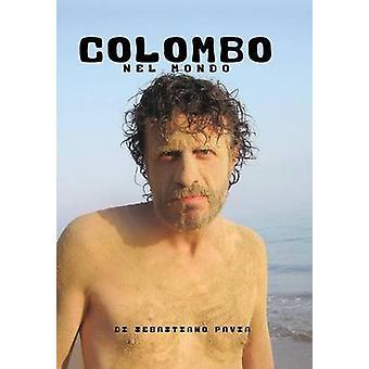 Colombo nel mondo av Sebastiano Pavia