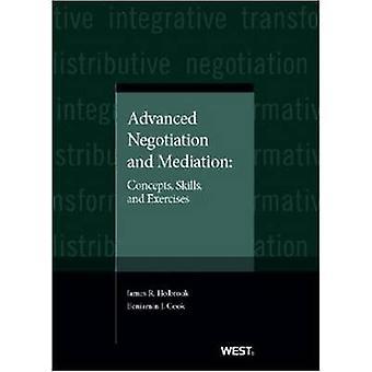 Négociation et médiation avancées - Concepts - Compétences - et Exercices