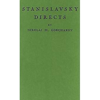 Stanislavsky Directs by Goldina Miriam - 9780837171647 Book