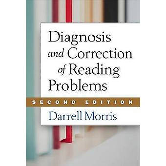 Diagnosis and Correction of Reading Problems - Second Edition by Darr