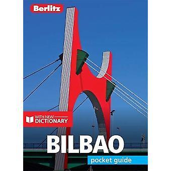 Berlitz Pocket Guide Bilbao (Travel Guide with Dictionary) - 97817857