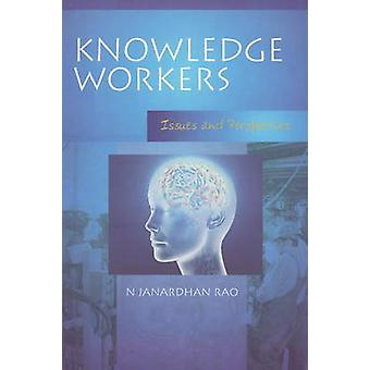 Knowledge Workers - Issues and Perspectives by N. Janardhan Rao - 9788