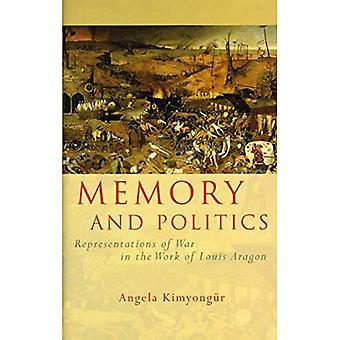Pamięć i polityka: reprezentacje wojny w pracach Louis Aragon (francuski i Frankofonii badania)