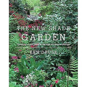 Nowy odcień Garden: Tworzenie bujną Oasis w dobie zmian klimatycznych