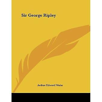 Sir George Ripley