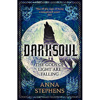 Darksoul (The Godblind Trilogy - Book 2) by Anna Stephens - 978000821