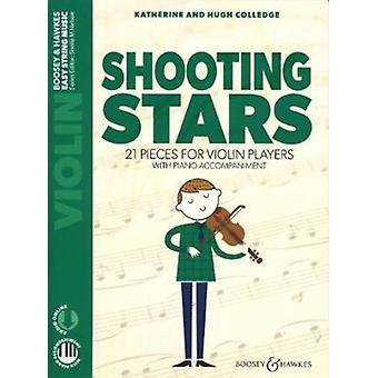 Shooting Stars Violine und Klavier  21 pieces for violin players. Ausgabe mit OnlineAudiodatei. by By composer Hugh Colledge & By composer Katherine Colledge & Edited by Sheila Mary Nelson