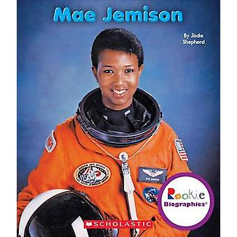 Mae Jemison by Jodie Shepherd - 9780531205952 Book