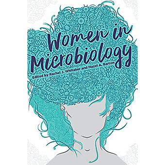 Women in Microbiology by Women in Microbiology - 9781555819538 Book