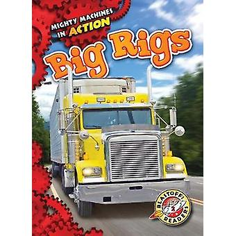 Big Rigs by Rebecca Pettiford - 9781626176294 Book