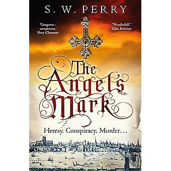 The Angel's Mark - A gripping tale of espionage and murder in Elizabet