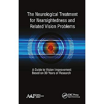 The Neurological Treatment for Nearsightedness and Related Vision Pro