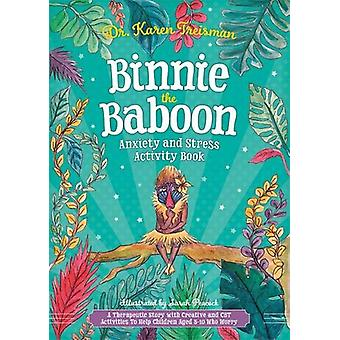 Binnie the Baboon Anxiety and Stress Activity Book - A Therapeutic Sto