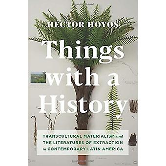 Things with a History - Transcultural Materialism and the Literatures