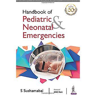 Handbook of Pediatric & Neonatal Emergencies by S Sushamabai - 97