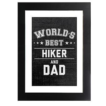 Maailman paras retkeilijä ja isä kehystetty tulosta