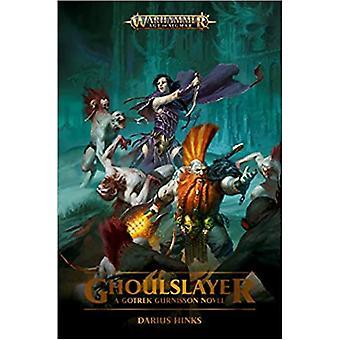 Games Workshop - Warhammer Age Of Sigmar: Ghoulslayer (Paperback)