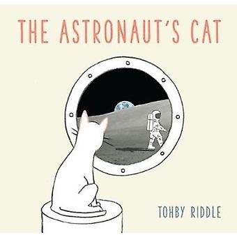 The Astronauts Cat by Riddle & Tohby