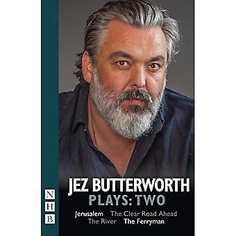 Jez Butterworth Speelt:Twee: Jeruzalem, De Duidelijke Weg vooruit, De Rivier, De Veerman