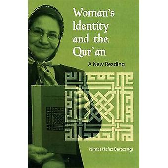 Kvinna's Identitet och Koranen;an - En ny läsning - 9780813027852 Bok