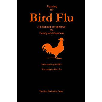 Planning for Bird Flu - A Balanced Perspective for Family and Business