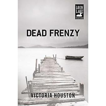 Dead Frenzy by Victoria Houston - 9781440582233 Book