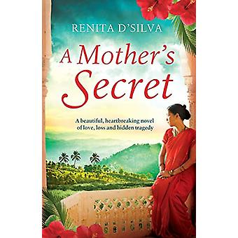 A Mother's Secret by Renita D'Silva - 9781910751947 Book