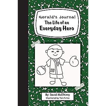Gerald's Journal - The Life of an Everyday Hero by David McElhinny - 9