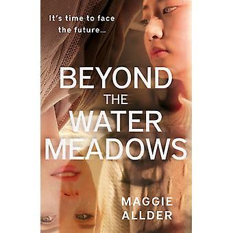 Beyond the Water Meadows par Maggie Allder
