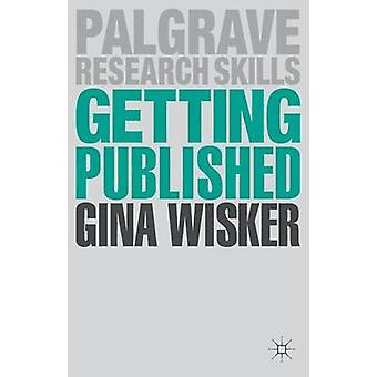 Getting Published  Academic Publishing Success by Wisker & Gina