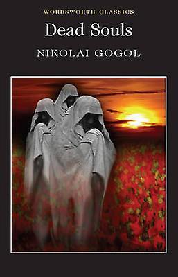 Dead Souls 9781840226379 by Nikolai Vasilievich Gogol