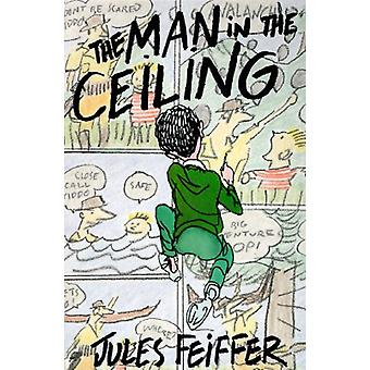 L'Homme au plafond de Jules Feiffer