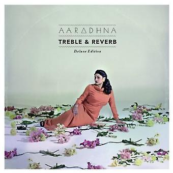 Aaradhna - Treble & Reverb [CD] USA import