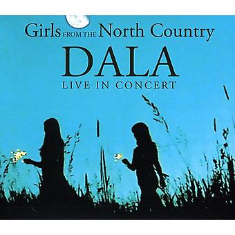 Dala - Live in Concert-Girls From the North Country [CD] USA import