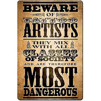 Beware Of Tattoo Artists Rusted Steel Sign 450Mm X 300Mm