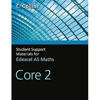 A Level Maths - Core 2 by John Berry - Sue Langham - Ted Graham - Roge