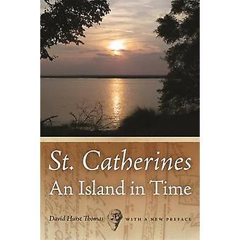 St. Catherines - een eiland tijdig door David Hurst Thomas - 97808203380