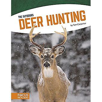 Outdoors - Deer Hunting by  -Tom Carpenter - 9781635172270 Book