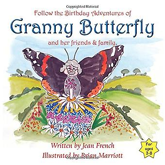 Granny Butterfly's Birthday by Jean French - 9781786232588 Book