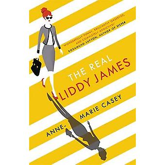 The Real Liddy James by Anne-Marie Casey - 9781848548343 Book