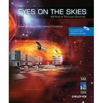 Occhi sui cieli - 400 anni della scoperta telescopica da Lars Lindberg
