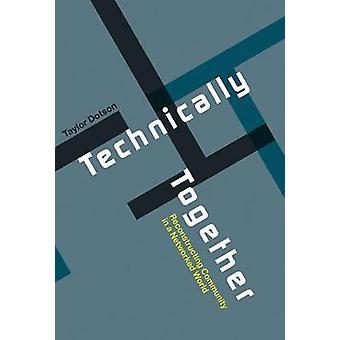 Technisch-Rekonstruktion Gemeinschaft in einer vernetzten Welt-b