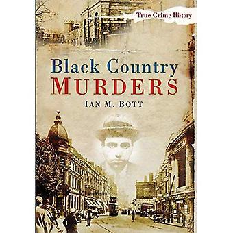Black Country mord (True Crime historie) [illustreret]
