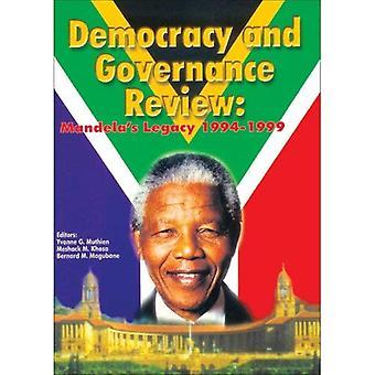 Demokrati och styrelseformer granskning: Mandela & s Legacy 1994-1999