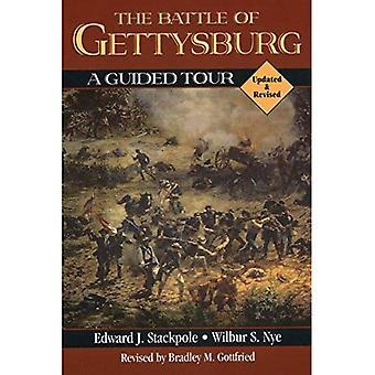 Die Schlacht von Gettysburg: A Guided Tour