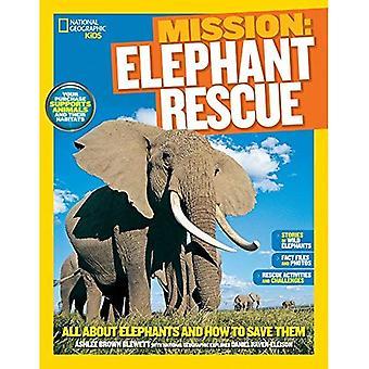 Missione di salvataggio degli animali: Elefanti (Ng bambini missione: Animal Rescue)