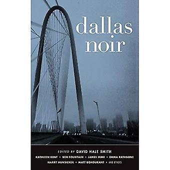 Dallas Noir (Akashic Noir)