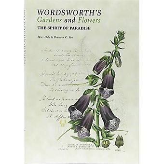 Giardini e fiori di Wordsworth: lo spirito del paradiso