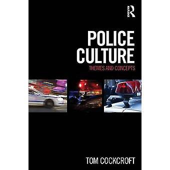 Cockcroft & Tom Canterbury Christ Church University & UK:n poliisikulttuuri